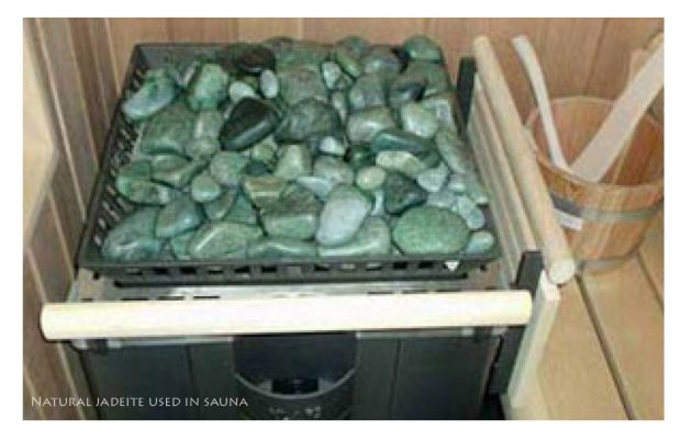 Jadeite Jade is used in saunas