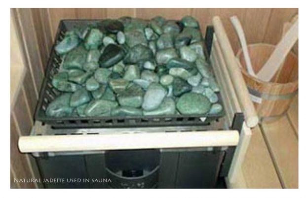 Jadeite Jade is used in saunas